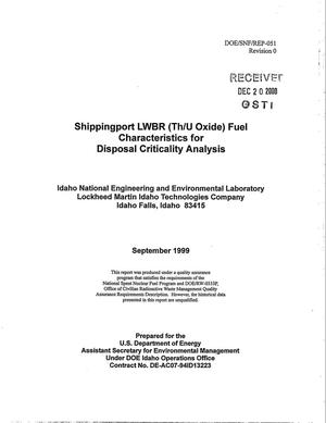 Primary view of object titled 'Shippingport LWBR (Th/U Oxide) Fuel Characteristics for Disposal Criticality Analysis'.