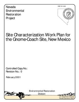 Primary view of object titled 'Site Characterization Work Plan for Gnome-Coach Site, New Mexico'.