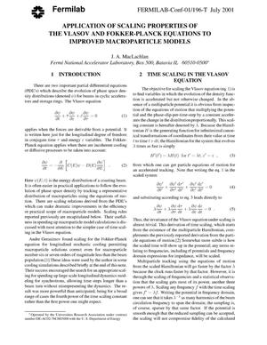 Primary view of object titled 'Application of scaling properties of the Vlasov and the Fokker-Planck equations to improved macroparticle models'.