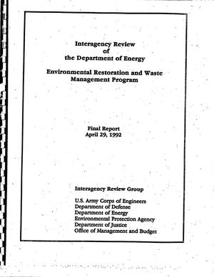 Primary view of object titled 'Interagency Review of the Department of Energy Environmental Restoration and Waste Management Program'.