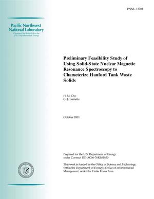 Primary view of object titled 'Preliminary Feasibility Study of Using Solid-State Nuclear Magnetic Resonance Spectroscopy to Characterize Hanford Tank Waste Solids'.
