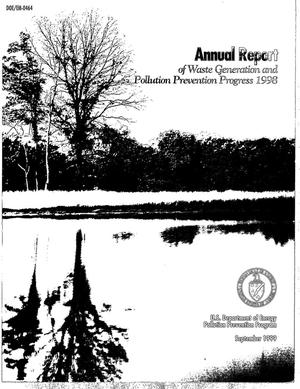 Primary view of object titled 'Annual report of waste generation and pollution prevention progress 1998'.