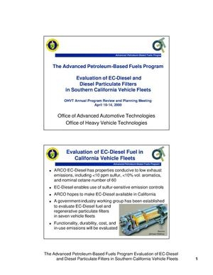 Primary view of object titled 'The Advanced Petroleum-Based Fuels Program Evaluation of EC-Diesel and Diesel Particulate Filters in Southern California Vehicle Fleets'.