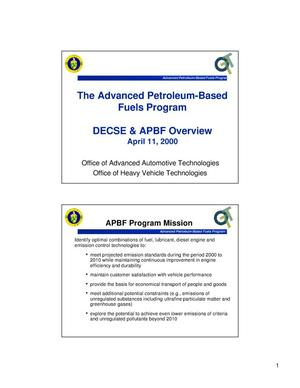 Primary view of object titled 'The Advanced Petroleum-Based Fuels Program DECSE and APBF Overview'.