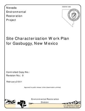 Primary view of object titled 'Site Characterization Work Plan for Gasbuggy, New Mexico'.