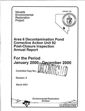 Primary view of object titled 'Area 6 Decontamination Pond Corrective Action Unit 92 Post-Closure Inspection Annual Report for the Period January 2000-December 2000'.