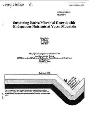 Primary view of object titled 'SUSTAINING NATIVE MICROBIAL GROWTH WITH ENDOGENOUS NUTRIENTS AT YUCCA MOUNTAIN'.