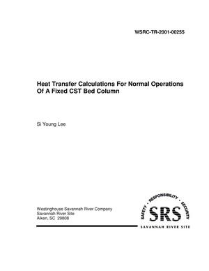 Primary view of object titled 'Heat Transfer Calculations for Normal Operations of a Fixed CST Bed Column'.