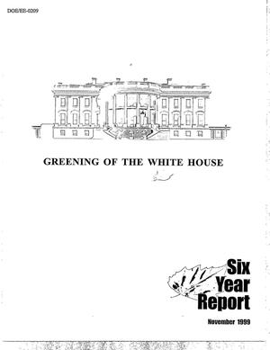 Primary view of object titled 'Greening of the White House: Six year report'.