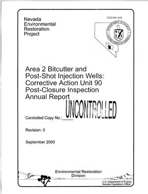 Primary view of object titled 'Area 2 Bitcutter and Post-Shot Injection Wells: Corrective Action Unit 90 Post-Closure Inspection Annual Report'.