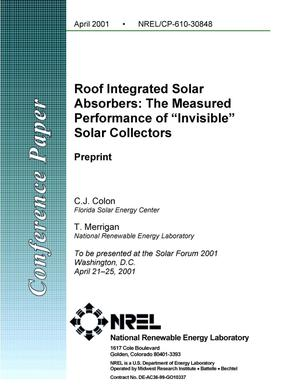 Primary view of object titled 'Roof Integrated Solar Absorbers: The Measured Performance of ''Invisible'' Solar Collectors: Preprint'.