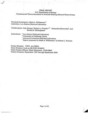 Primary view of object titled 'Fundamental Thermodynamics of Actinide-Bearing Mineral Waste Forms - Final Report'.
