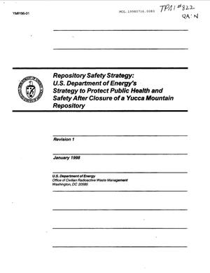 Primary view of object titled 'Repository Safety Strategy: Strategy for Protecting Public Health and Safety after Closure of a Yucca Mountain Repository, Rev. 1'.
