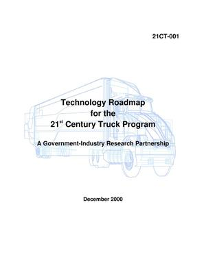 Primary view of object titled 'Technology Roadmap for the 21st Century Truck Program, a government-industry research partnership'.