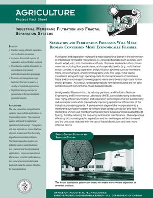 Primary view of object titled 'Industrial Membrane Filtration and Fractal Separation Systems: Office of Industrial Technologies (OIT) Agriculture Project Fact Sheet'.