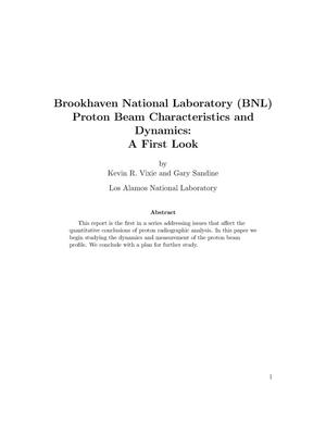 Primary view of object titled 'Brookhaven National Laboratory (BNL) Proton Beam Characteristics and Dynamics: A First Look'.