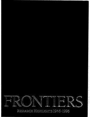 Primary view of object titled 'Frontiers: Research highlights 1946-1996 [50th Anniversary Edition. Argonne National Laboratory]'.