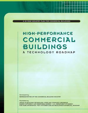 Primary view of object titled 'High-Performance Commercial Buildings: A Technology Roadmap'.