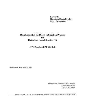 Primary view of object titled 'Development of the Direct Fabrication Process for Plutonium Immobilization'.