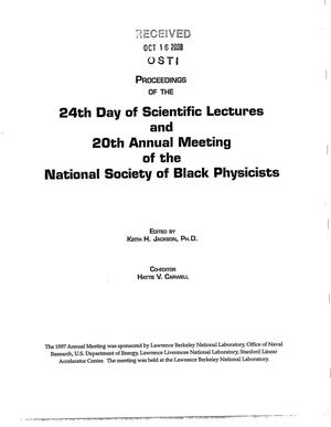 Primary view of object titled 'Proceedings of the 24th Day of Scientific lectures and 20th Annual Meeting of the National Society of Black Physicists'.