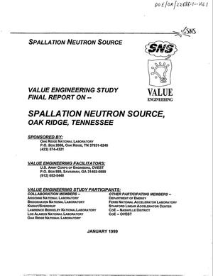 Primary view of object titled 'Value engineering study final report on -- Spallation Neutron Source, Oak Ridge, Tennessee'.