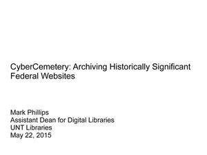 Primary view of object titled 'CyberCemetery: Archiving Historically Significant Federal Websites'.