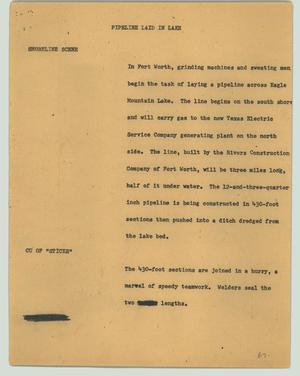 Primary view of object titled '[News Script: Pipeline laid in lake]'.