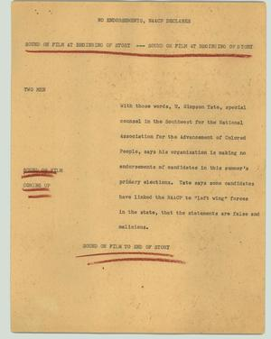 Primary view of object titled '[News Script: No endorsements, NAACP declares]'.