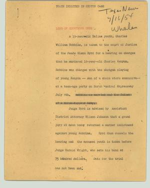 Primary view of object titled '[News Script: Youth indicted in Kenyon case]'.