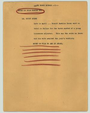 Primary view of object titled '[News Script: Brown torch murder]'.
