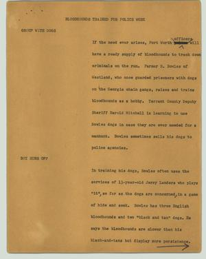 Primary view of object titled '[News Script: Bloodhounds trained for police work]'.