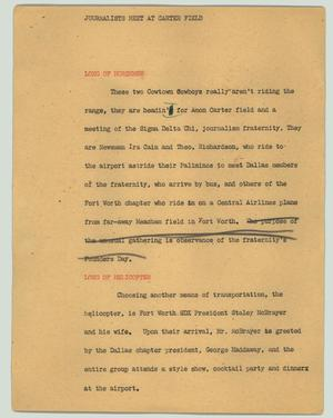 Primary view of object titled '[News Script: Journalists meet at Carter Field]'.