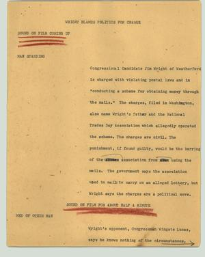 Primary view of object titled '[News Script: Wright blames politics for charge]'.
