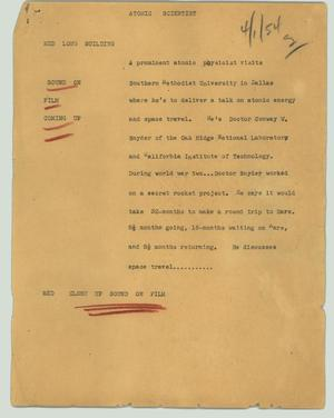 Primary view of object titled '[News Script: Atomic scientist]'.