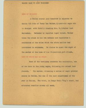 Primary view of object titled '[News Script: Walker case to jury tomorrow]'.