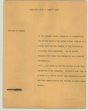 Primary view of object titled '[News Script: Champion roper in benefit show]'.