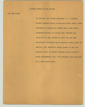 Primary view of object titled '[News Script: Wardlaw freed on tax charge]'.
