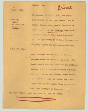 Primary view of object titled '[News Script: Missing man]'.