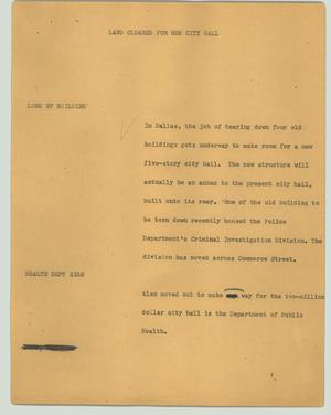 Primary view of object titled '[News Script: Land cleared for new city hall]'.