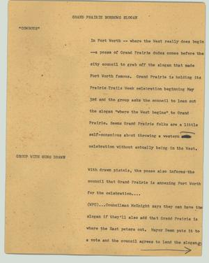 Primary view of object titled '[News Script: Grand Prairie borrows slogan]'.