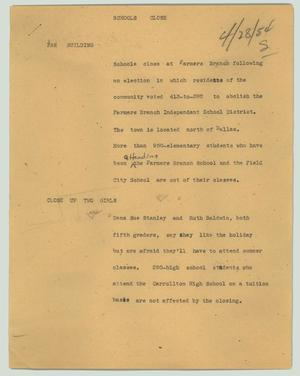 Primary view of object titled '[News Script: Schools close]'.