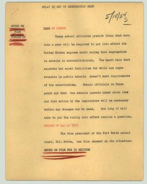 Primary view of object titled '[News Script: Delay in end of segregation seen]'.