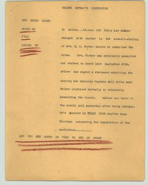 Primary view of object titled '[News Script: Walker retracts confession]'.