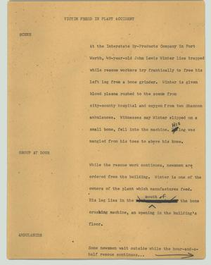 Primary view of object titled '[News Script: Victim freed in plant accident]'.