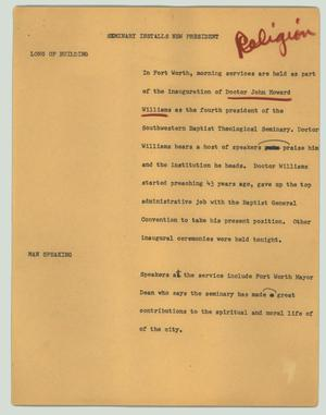 Primary view of object titled '[News Script: Seminary installs new president]'.