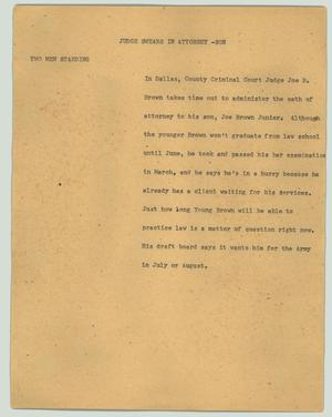 Primary view of object titled '[News Script: Judge swears in attorney - son]'.