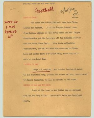 Primary view of object titled '[News Script: Pee wee team off for bowl game]'.