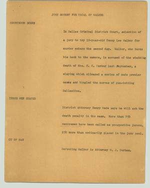 Primary view of object titled '[News Script: Jury sought for trial of Walker]'.