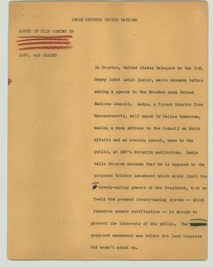 Primary view of object titled '[News Script: Lodge defends United Nations]'.