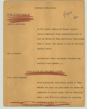 Primary view of object titled '[News Script: Candidate White speaks]'.